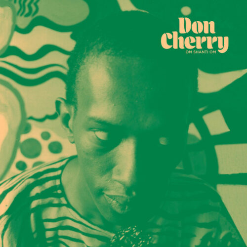 Don Cherry Om Shanti Om Black Sweat Records LP, Reissue Vinyl