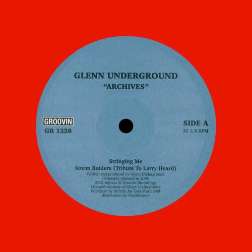 """Glenn Underground Archives Groovin Recordings 12"""", Reissue Vinyl"""