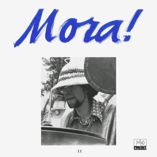 Francisco Mora Catlett Mora! II Far Out Recordings LP, Reissue Vinyl