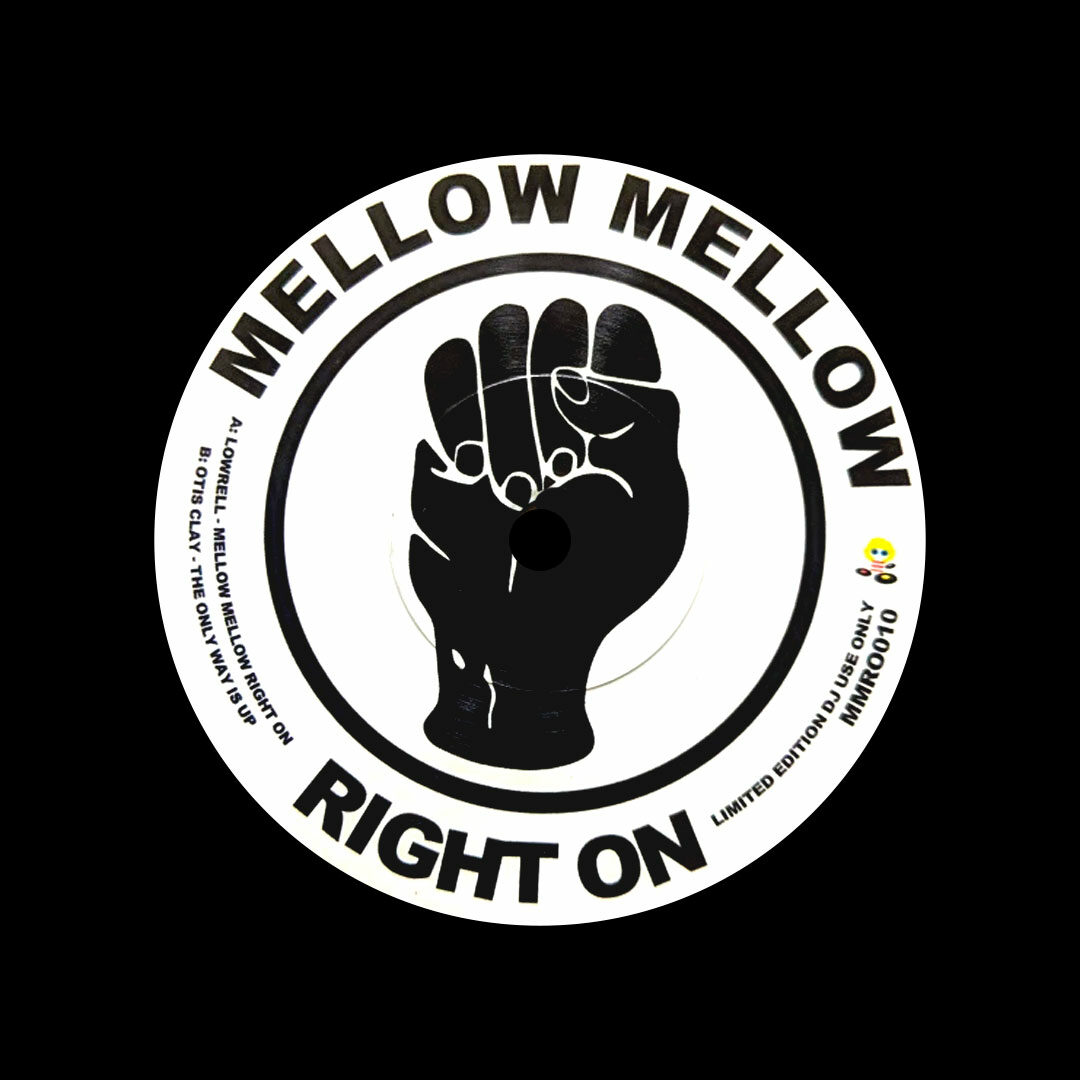 """Lowrell, Otis Clay Mellow Mellow Right On / The Only Way Is Up Mellow Mellow Right On 7"""", Reissue Vinyl"""