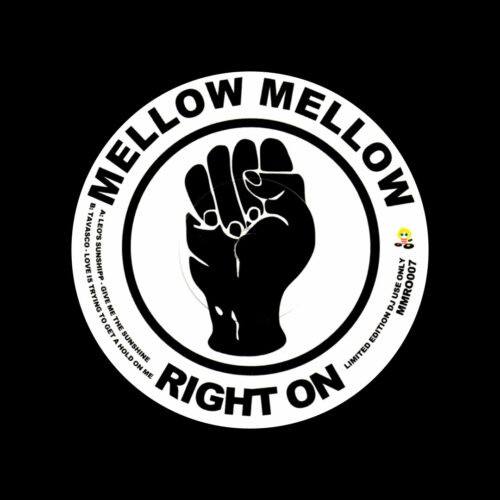 """Leo's Sunshipp, Tavasco Give Me The Sunshine / Love Is Trying To Get A Hold Of Me Mellow Mellow Right On 7"""", Reissue Vinyl"""