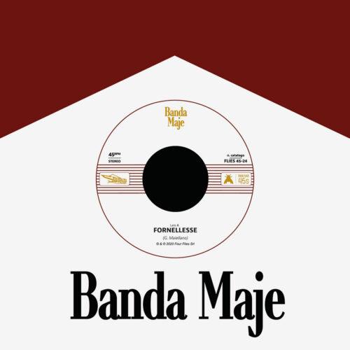 "Banda Maje Fornellesse / Bianco Rosso E Verdone Four Flies Records 7"" Vinyl"