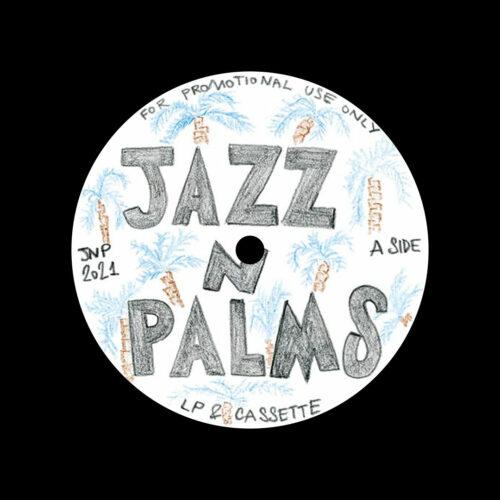 "Jazz N Palms Jazz N Palms 04 Jazz N Palms 04 12"" Vinyl"