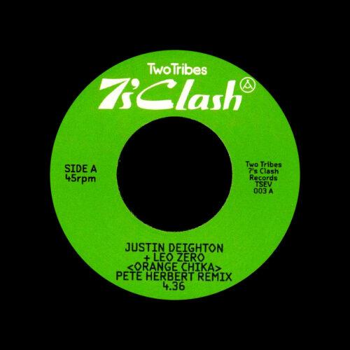 "Justin Deighton, Leo Zero Orange Chika (Pete Herbert remix) Two Tribes 7"" Vinyl"