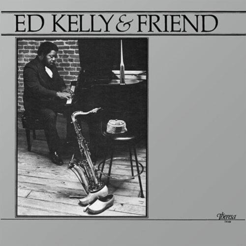 Ed Kelly, Pharoah Sanders Ed Kelly & Friend Theresa Records LP, Reissue Vinyl