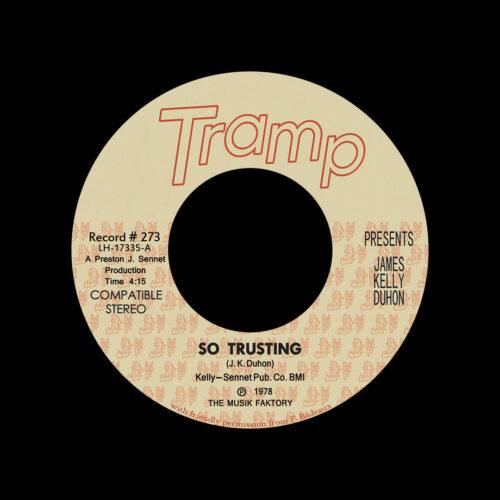 "James Kelly Duhon So Trusting / So Far Down Tramp Records 7"", Reissue Vinyl"
