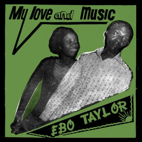 Ebo Taylor My Love And Music Mr Bongo LP, Reissue Vinyl