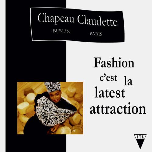 """Chapeau Claudette Fashion C'est La Latest Attraction Into The Light Records 12"""" Vinyl"""