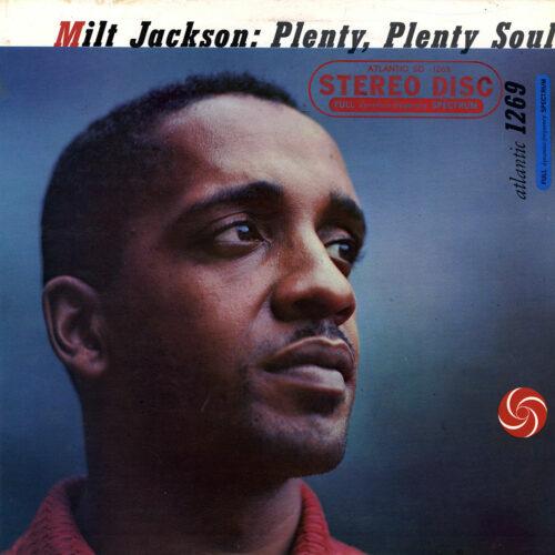 Milt Jackson Plenty, Plenty Soul Atlantic LP Vinyl