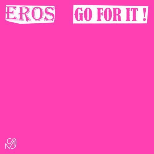 """Eros Go For It Mixed Signals 12"""" Vinyl"""