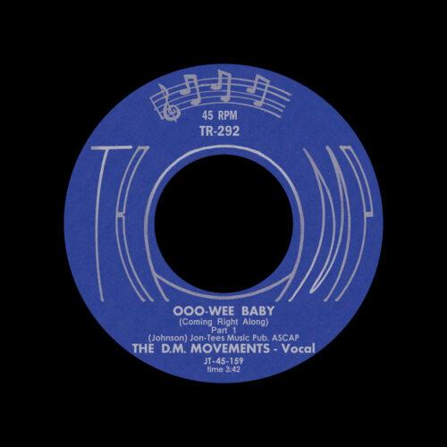 "The DM Movements Ooo Wee Baby Tramp Reocrds 7"" Vinyl"