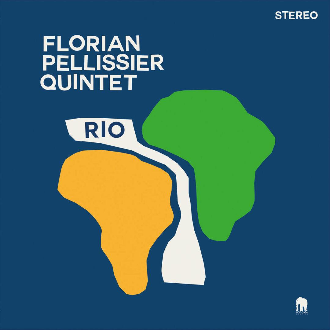 Florian Pellissier Quintet Rio Hot Casa Records LP Vinyl