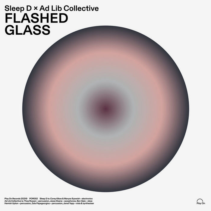 Ad Lib Collective, Sleep D Flashed Glass Play On Reocrds LP Vinyl