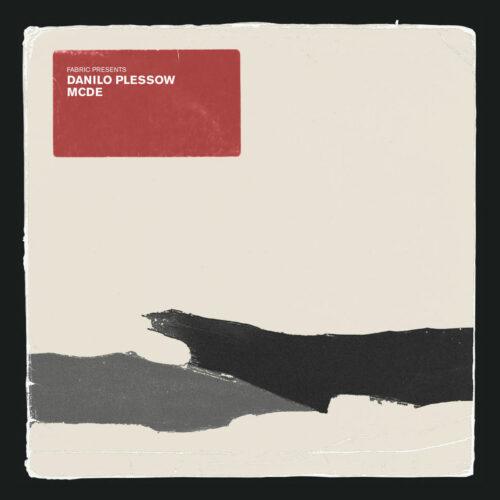 Motor City Drum Ensemble, Various fabric Presents Danilo Plessow Fabric Records 2x12 Vinyl