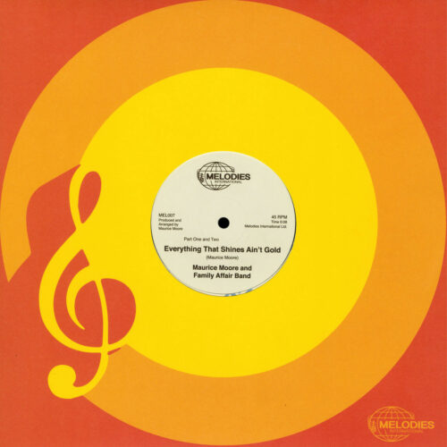 """Maurice Moore Everything That Shines Ain't Gold Melodies International 12"""", Reissue, Reisuse Vinyl"""