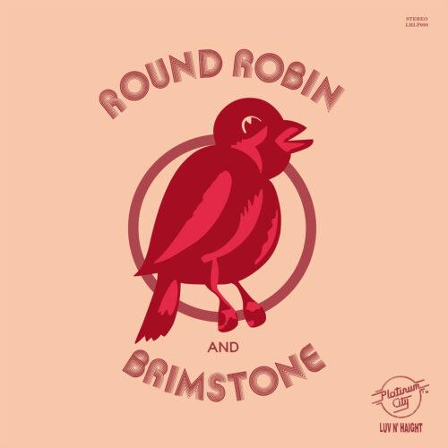 Round Robin And Brimstone Round Robin And Brimstone Luv N' Haight LP, Reissue, RSD2021 Vinyl