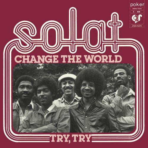 """Solat Change The World / Try, Try Mr Bongo 7"""", Reissue Vinyl"""