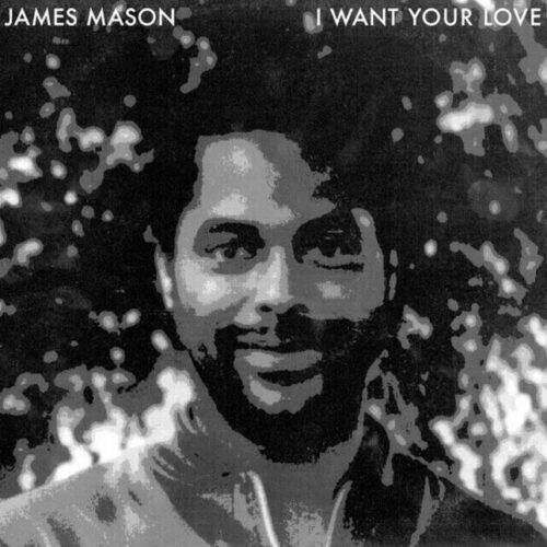 "James Mason I Want Your Love / Nightgruv Rush Hour 12"", Reissue Vinyl"