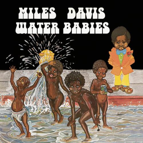 Miles Davis Water Babies Columbia LP, Reissue Vinyl