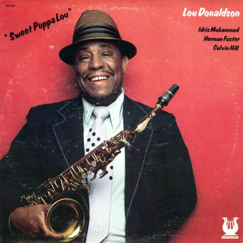 Lou Donaldson Sweet Poppa Lou Muse Records LP Vinyl