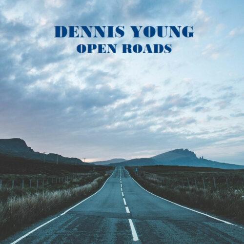 "Dennis Young Open Roads Not On Label 12"" Vinyl"