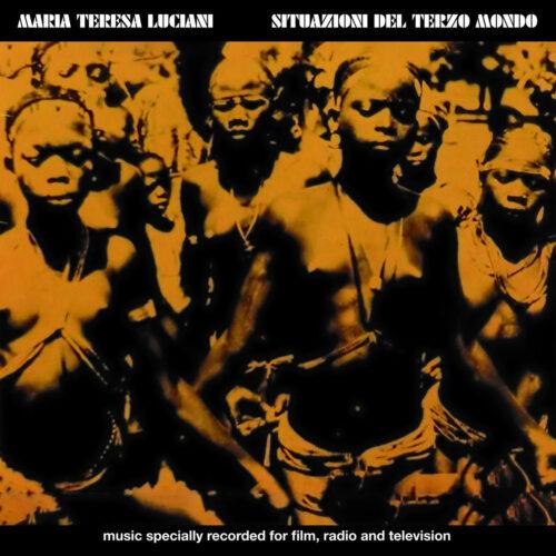 Maria Teresa Luciani Situazioni Del Terzo Mondo Cinedelic Records LP, Reissue Vinyl