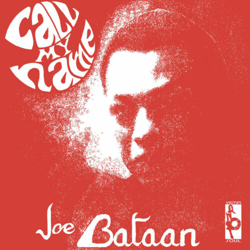 Joe Bataan Call My Name Vampisoul LP, Reissue Vinyl