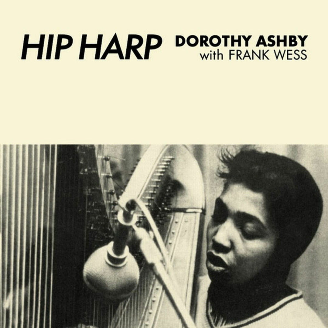 Dorothy Ashby, Frank Wess Hip Harp Sowing Records LP, Reissue Vinyl
