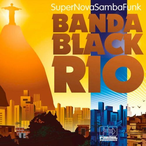 Banda Black Rio Super Nova Samba Funk Far Out Recordings LP, Reissue, RSD2021 Vinyl