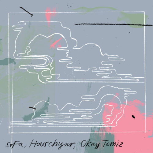 Houschyar, Okay Temiz, SoFa Selale Second Circle LP Vinyl