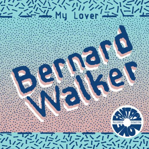 """Bernard Walker My Lover / Sexy Thang Fantasy Love Records 7"""", Reissue Vinyl"""