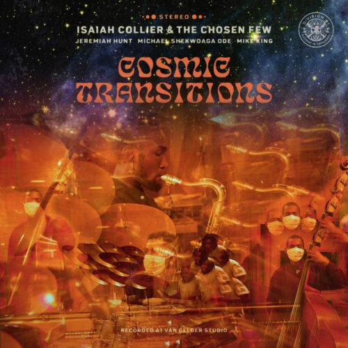 Isaiah Collier & The Chosen Few Cosmic Transitions Division 81 2xLP Vinyl