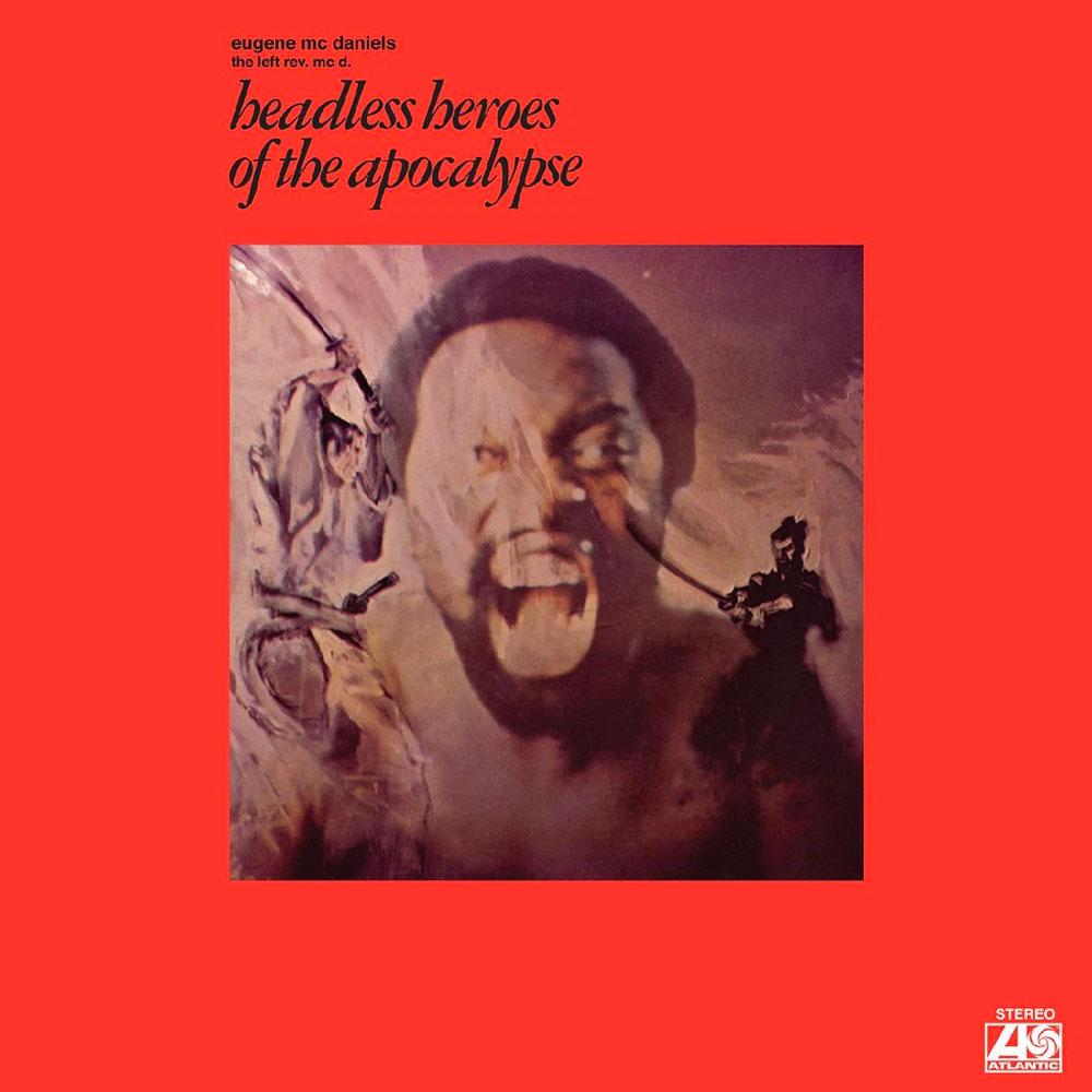 Eugene McDaniels Headless Heroes Of The Apocalypse Real Gone Music LP, Reissue Vinyl