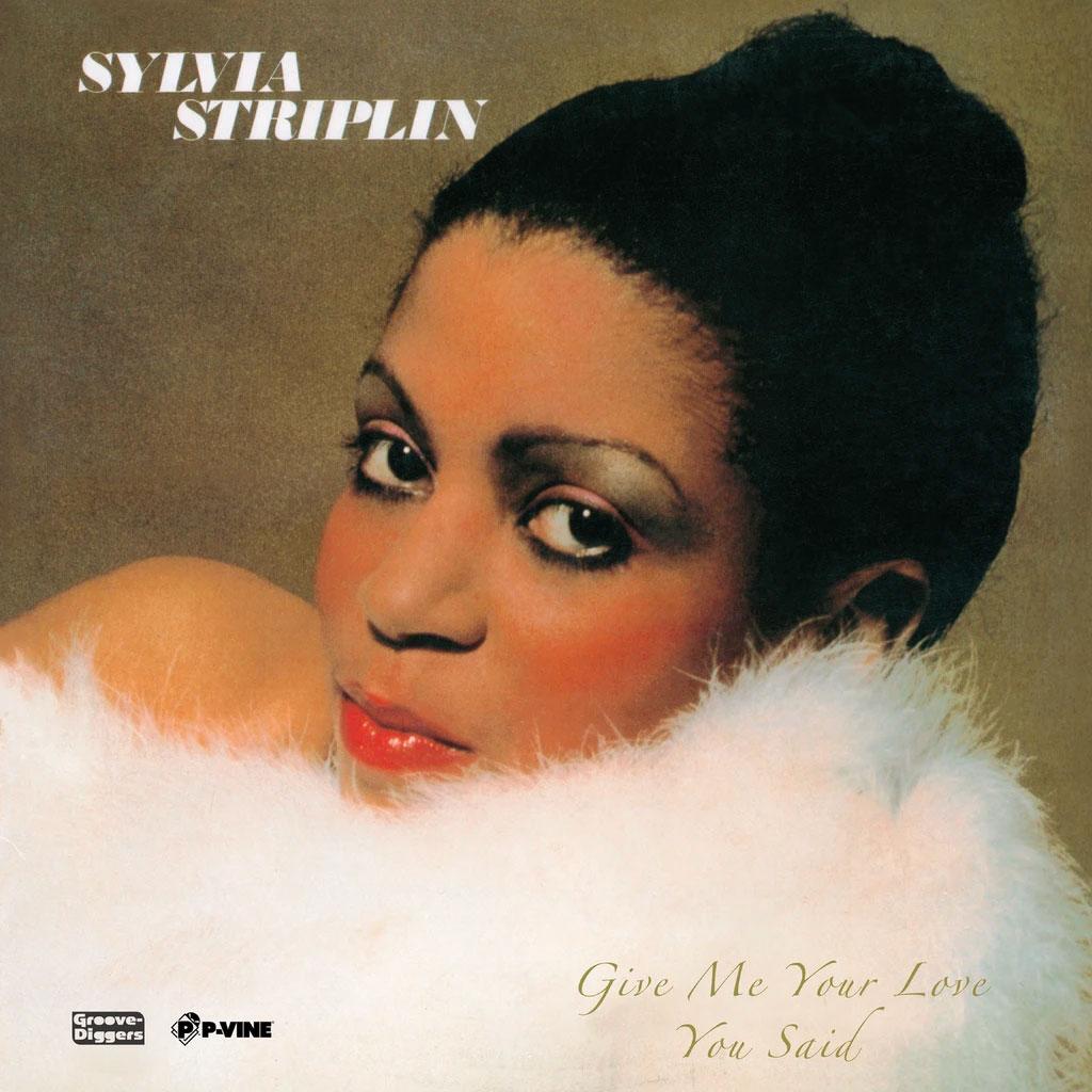 "Sylvia Striplin Give Me Your Love / You Said P-Vine Records 7"", Reissue Vinyl"