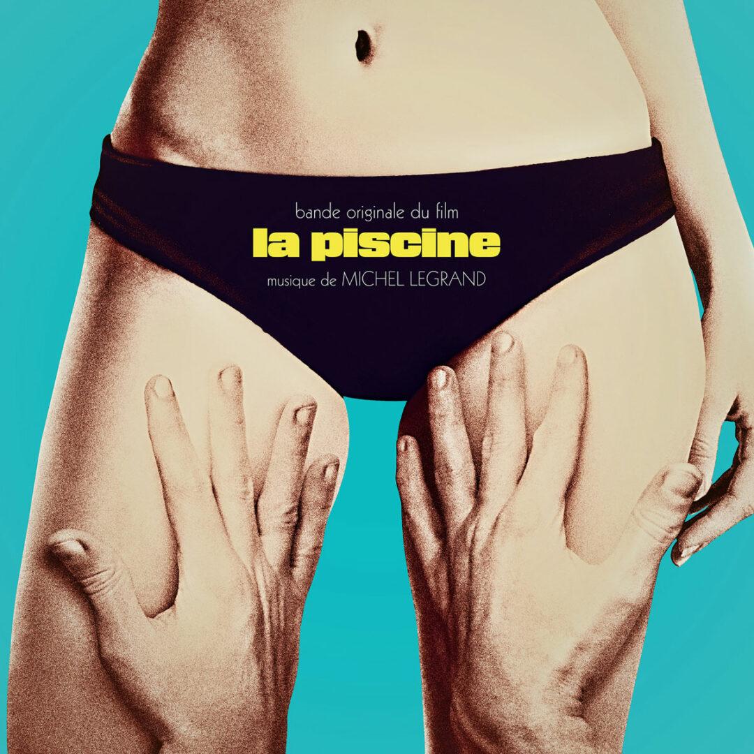 Michel Legrand Bande Originale Du Film La Piscine Wewantsounds LP, Reissue, RSD2021 Vinyl