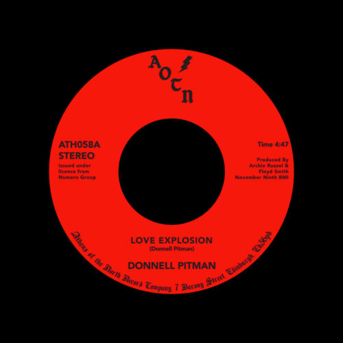 """Donnell Pitman Love Explosion / Your Love Is Dynamite Athens Of The North 7"""", Reissue Vinyl"""