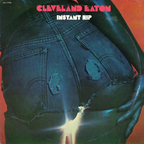 Cleveland Eaton Instant Hip Ovation Records LP Vinyl
