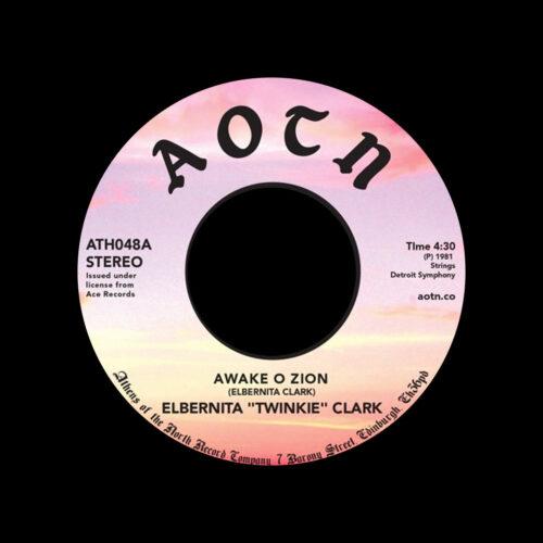 "Elbernita Twinkie Clark Awake O Zion / Power Athens Of The North 7"", Reissue Vinyl"