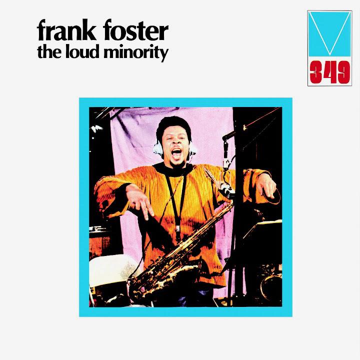 Frank Foster The Loud Minority Wewantsounds LP, Reissue, RSD2021 Vinyl