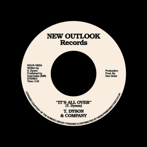 """T. Dyson & Company It's All Over / First Time New Outlook Records 7"""", Reissue Vinyl"""