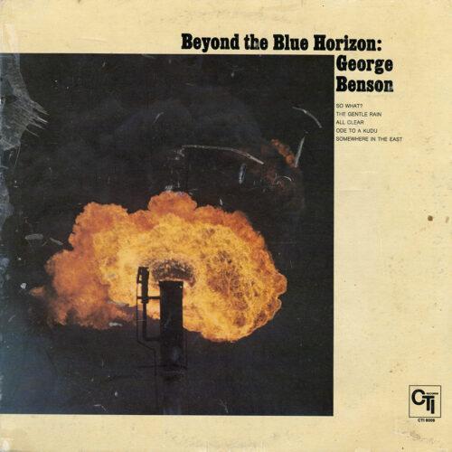 George Benson Beyond The Blue Horizon CTI Records LP Vinyl