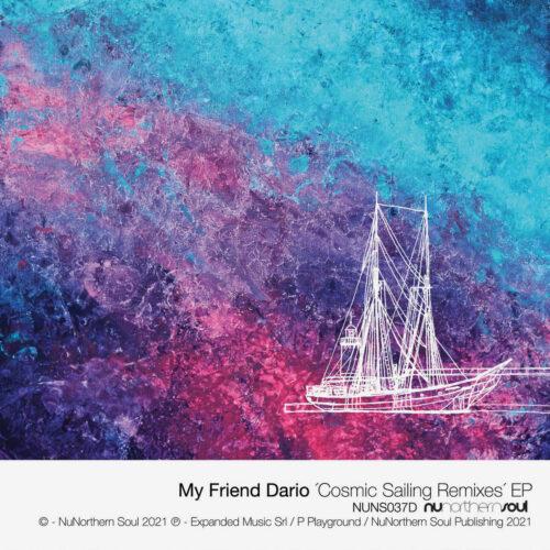 "My Friend Dario Cosmic Sailing NuNorthernSoul 12"" Vinyl"