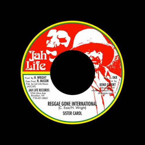 "Sister Carol Reggae Gone International Jah Life 7"", Reissue Vinyl"