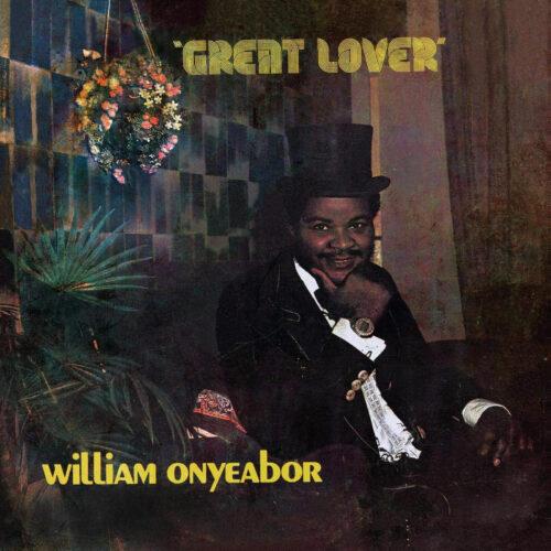 William Onyeabor Great Lover Luaka Bop LP, Reissue Vinyl