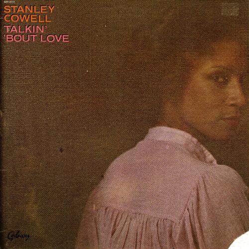 Stanley Cowell Talkin' Bout Love Galaxy LP Vinyl