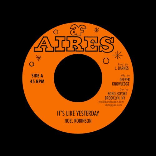 "Noel Robinson It's Like Yesterday Aires 7"", Reissue Vinyl"