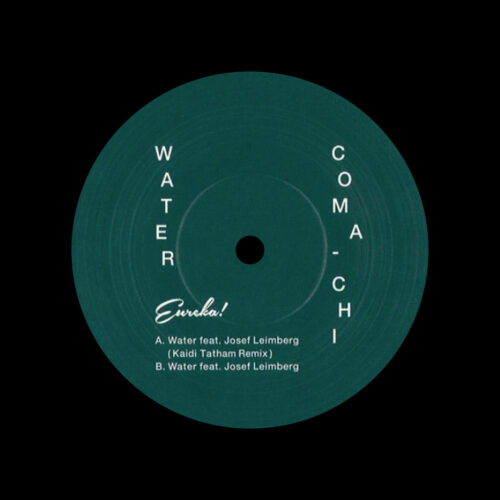 "Coma-Chi Water (Kaidi Tatham remix) Eureka 12"" Vinyl"