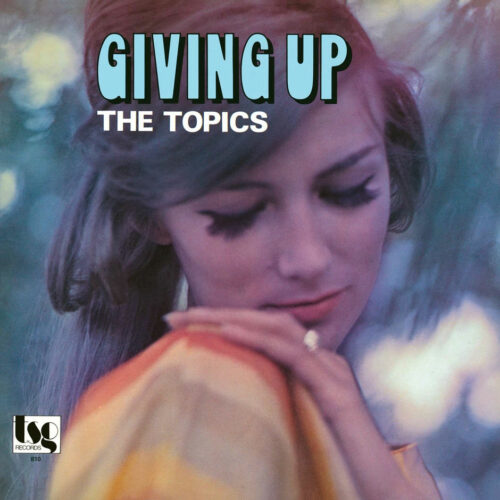 The Topics Giving Up P-Vine Records LP, Reissue Vinyl