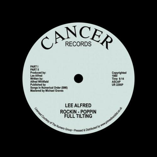 "Lee Alfred Rockin Poppin Full Tilting Cancer Records 12"", Reissue Vinyl"