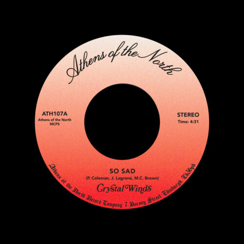 """Crystal Winds So Sad / Maybe What You Do Athens Of The North 7"""", Reissue Vinyl"""
